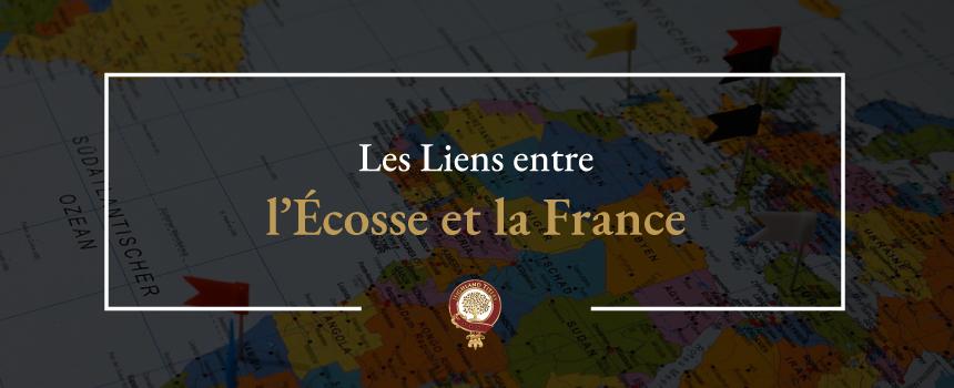 Les Liens entre l'Écosse et la France