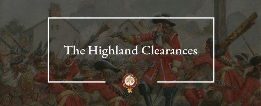 Les Highlands Clearances – L'exode forcé dans les Highlands